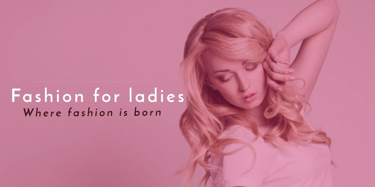 Ashion fashion for ladies bangladesh (Beauty shop)